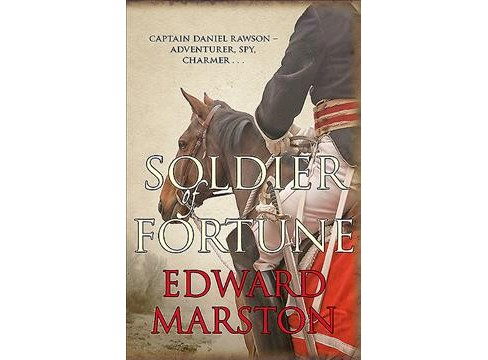 Soldier of Fortune -  Reprint (Captain Rawson) by Edward Marston (Paperback) - image 1 of 1