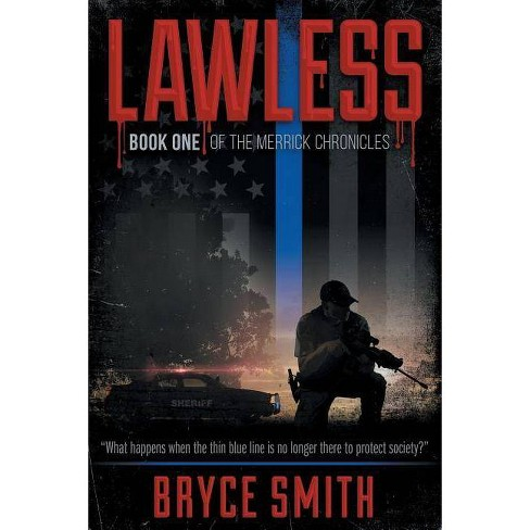 Lawless - by  Bryce Smith (Paperback) - image 1 of 1