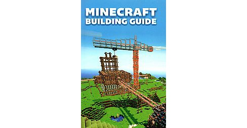 Minecraft Building Guide (Paperback) - image 1 of 1