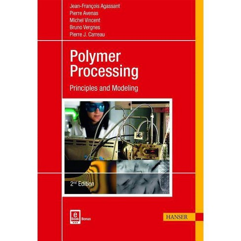 Polymer Processing 2e - 2 Edition by  Jean-Francois Agassant (Hardcover) - image 1 of 1