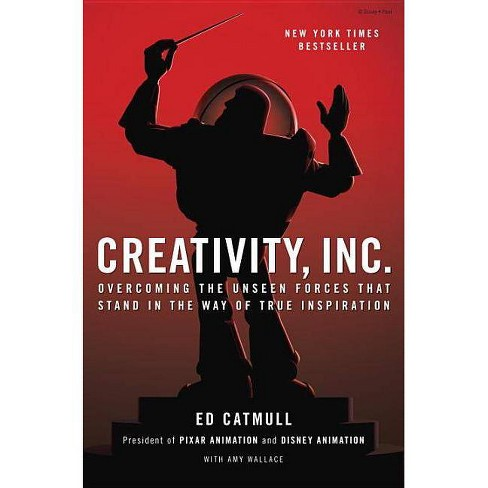 Creativity Inc By Ed Catmull Amy Wallace Hardcover Target