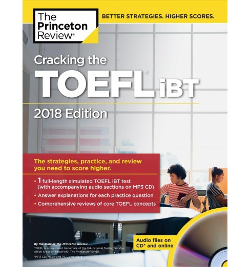 Princeton Review Cracking the TOEFL iBT 2018 : The Strategies, Practice, and Review You Need to Score - image 1 of 1