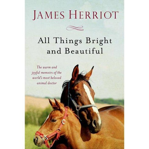 All Things Bright and Beautiful - (All Creatures Great and Small) by  James Herriot (Paperback) - image 1 of 1