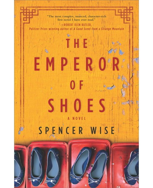 Emperor of Shoes -  by Spencer Wise (Hardcover) - image 1 of 1
