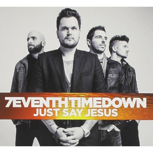 7Eventh Time Down - Just Say Jesus (CD) - image 1 of 1