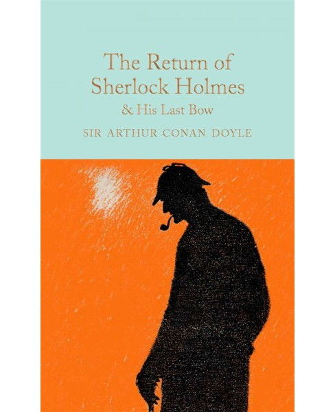 Return of Sherlock Holmes & His Last Bow (Reprint) (Hardcover) (Arthur Conan Doyle) - image 1 of 1