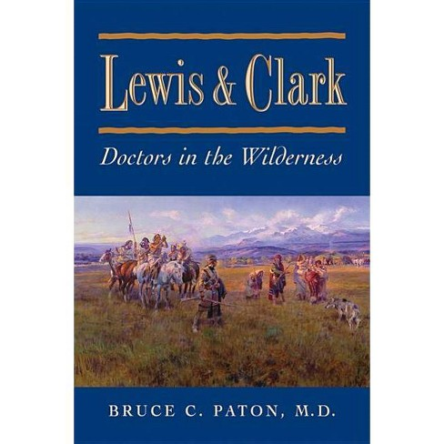 Lewis and Clark - by  Bruce C Paton (Paperback) - image 1 of 1
