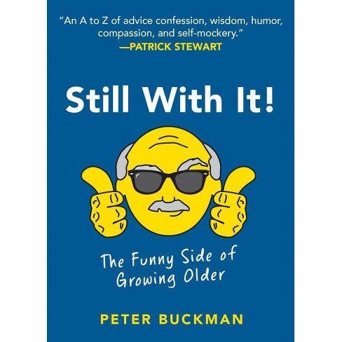 Still with It! - by  Peter Buckman (Hardcover) - image 1 of 1