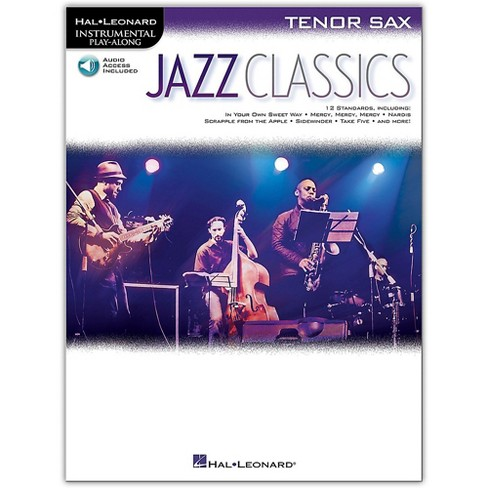 Hal Leonard Jazz Classics For Tenor Sax Instrumental Play-Along Book/Audio  Online