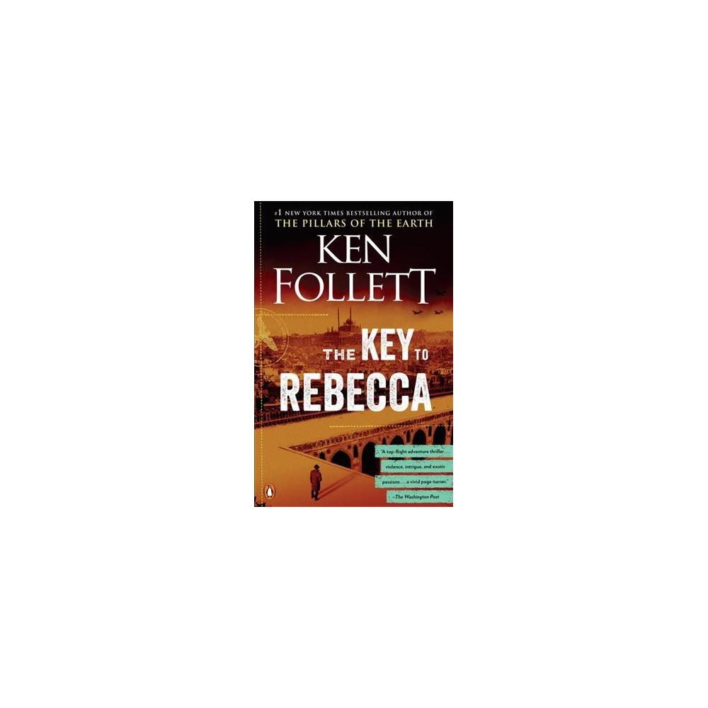 Key to Rebecca - Reprint by Ken Follett (Paperback)