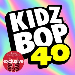 Kidz Bop Kids - Kidz Bop 40 (Target Exclusive, CD)