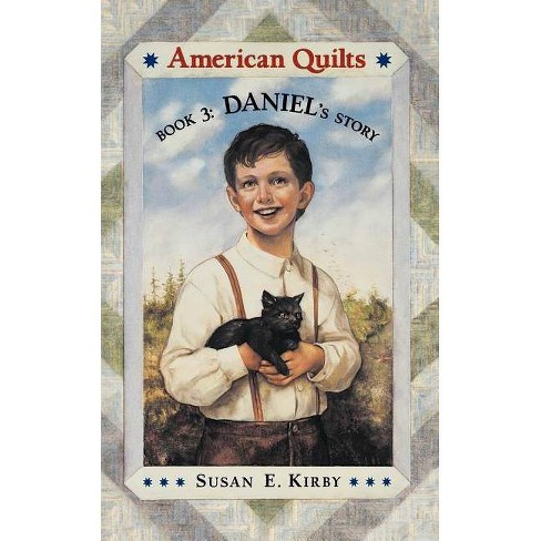 Daniel's Story - (American Quilts) by  Susan Kirby (Paperback) - image 1 of 1