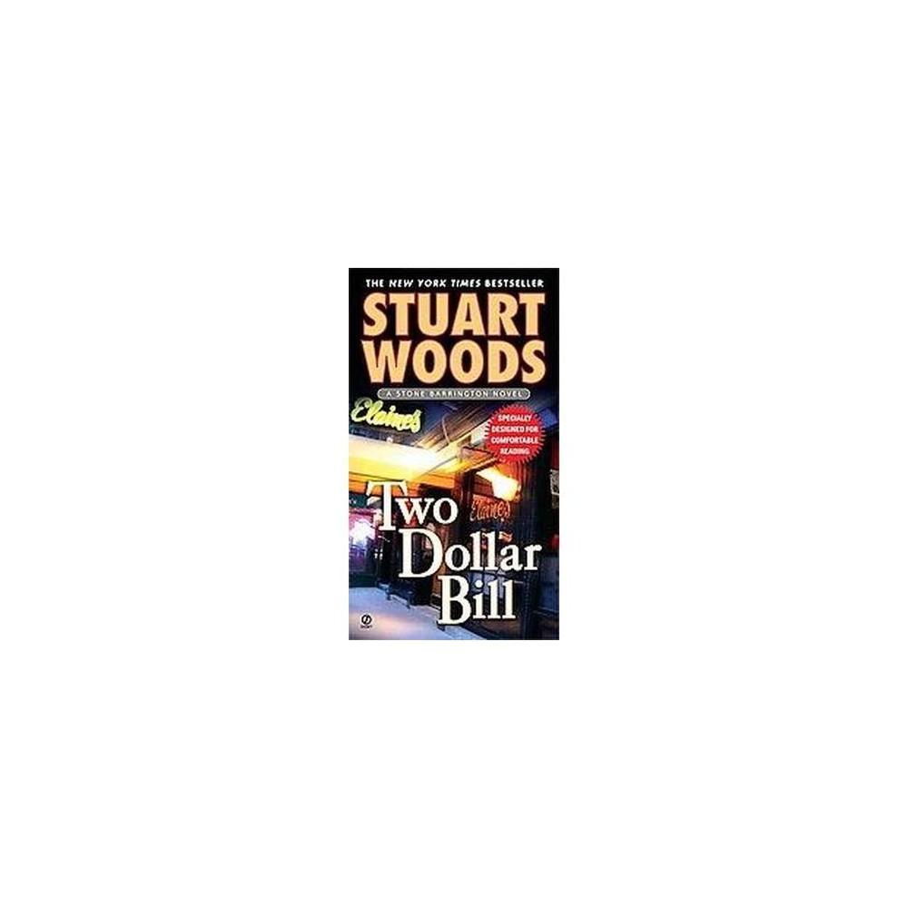 Two Dollar Bill (Reprint) (Paperback) (Stuart Woods)