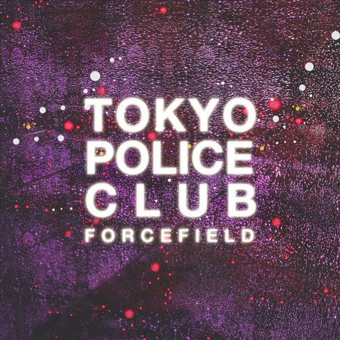 Tokyo police club - Forcefield (Vinyl) - image 1 of 1