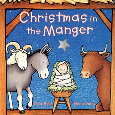 Christmas in the Manger (Board) by Nola Buck - image 1 of 1