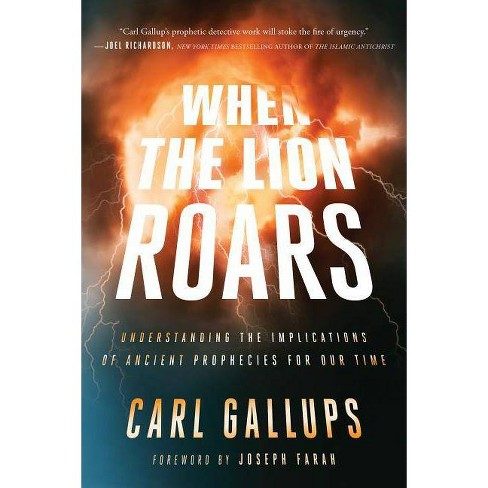 When the Lion Roars - by  Carl Gallups (Paperback) - image 1 of 1