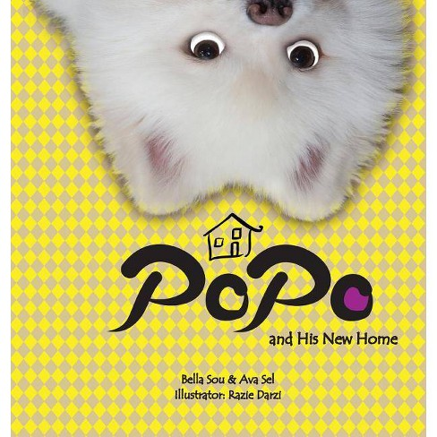 Popo and His New Home - by  Bella Sou & Ava Sel (Hardcover) - image 1 of 1
