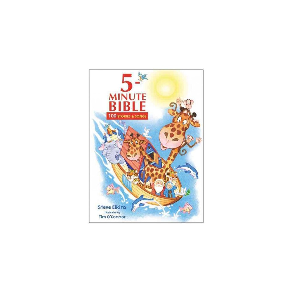 5-minute Bible : 100 Stories and Songs (Hardcover) (Stephen Elkins)