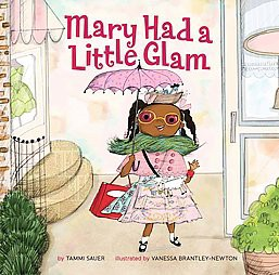 Mary Had a Little Glam (Hardcover) (Tammi Sauer)