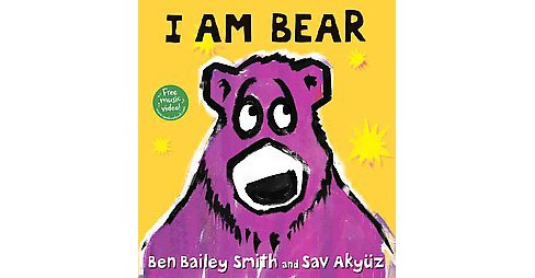 I Am Bear (School And Library) (Ben Bailey Smith) - image 1 of 1
