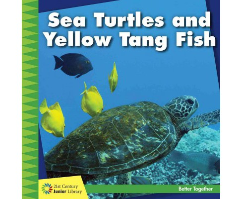Sea Turtles and Yellow Tang Fish (Paperback) (Kevin Cunningham) - image 1 of 1