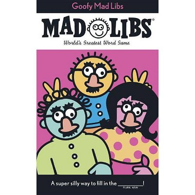 Mad Libs 5 : Goofy -  (Mad Libs) by Roger Price (Paperback)
