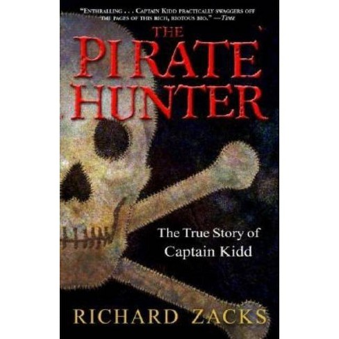 The Pirate Hunter - by  Richard Zacks (Paperback) - image 1 of 1