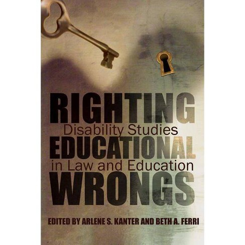 Righting Educational Wrongs - (Critical Perspectives on Disability) (Hardcover) - image 1 of 1