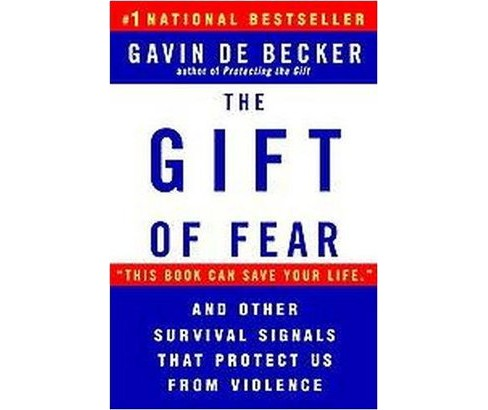 Gift of Fear : Survival Signals That Protect Us from Violence (Paperback) (Gavin De Becker) - image 1 of 1