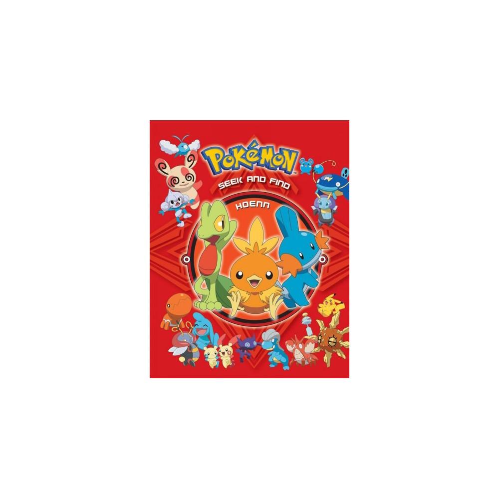 Pokemon Seek and Find Hoenn - (Pokemon Seek and Find) (Hardcover) Pokemon Seek and Find Hoenn - (Pokemon Seek and Find) (Hardcover)