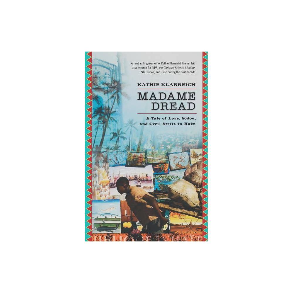 Madame Dread By Kathie Klareich Kathie Klarreich Kathie Klerreich Paperback