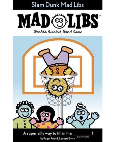 Slam Dunk Mad Libs (Paperback) (Roger Price & Leonard Stern) - image 1 of 1