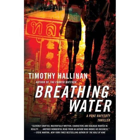Breathing Water - (Poke Rafferty Thrillers) by  Timothy Hallinan (Paperback) - image 1 of 1