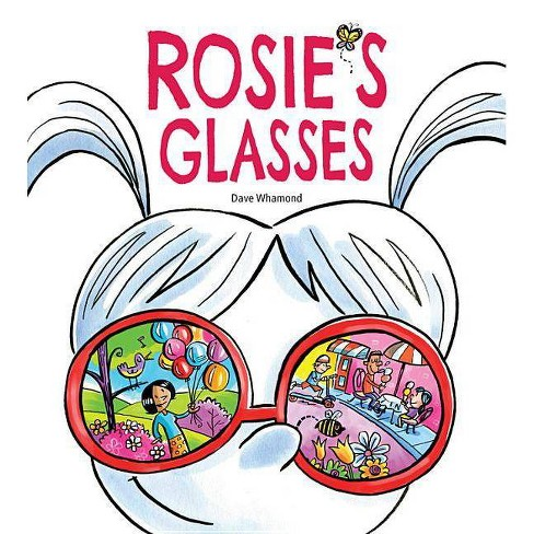 Rosie's Glasses - by  Dave Whamond (Hardcover) - image 1 of 1