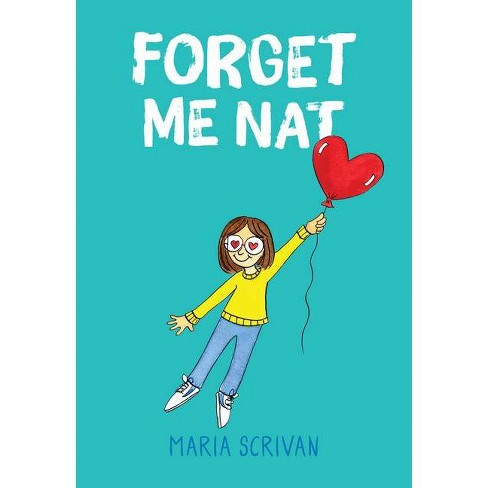 Forget Me Nat (Nat Enough #2) - by  Maria Scrivan (Hardcover) - image 1 of 1