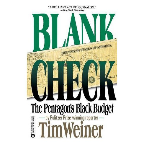 Blank Check - by  Tim Weiner (Paperback) - image 1 of 1