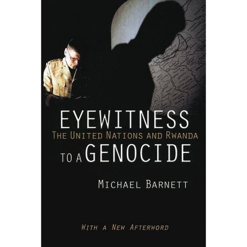 Eyewitness to a Genocide - 2 Edition by  Michael Barnett (Paperback) - image 1 of 1
