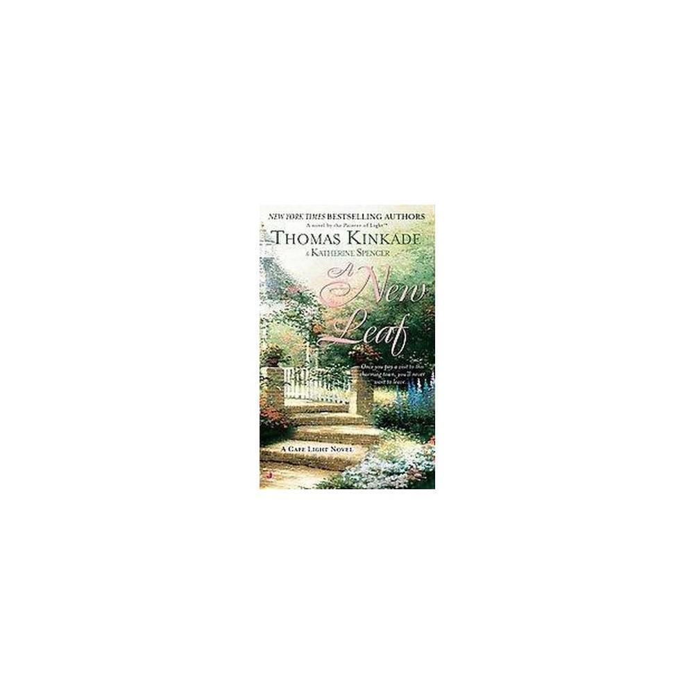 New Leaf (Reprint) (Paperback) (Thomas Kinkade)