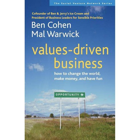 Values-Driven Business - (Social Venture Network) by  Ben Cohen & Mal Warwick (Paperback) - image 1 of 1