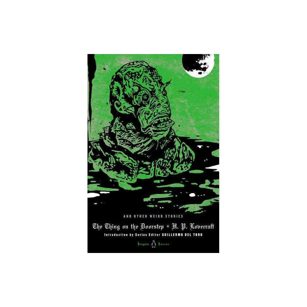 The Thing On The Doorstep And Other Weird Stories Penguin Horror By H P Lovecraft Hardcover