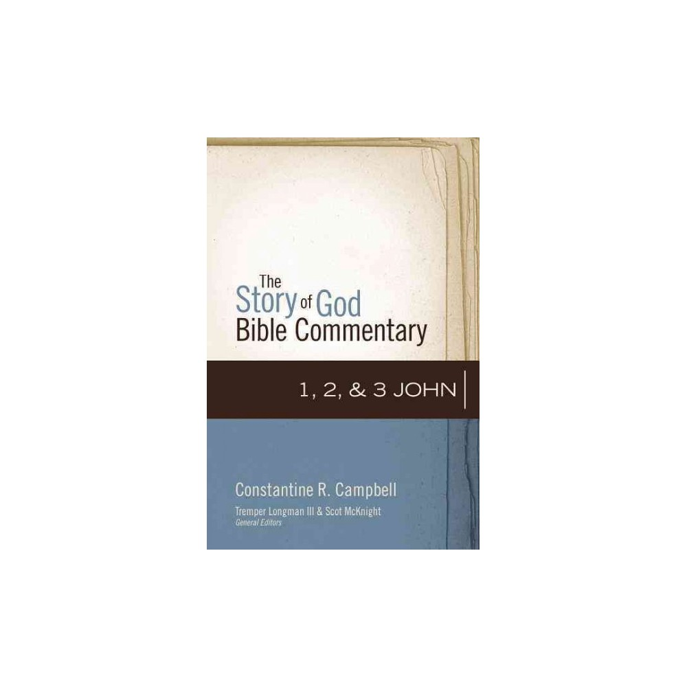 1, 2, & 3 John (Hardcover) (Constantine R. Campbell)
