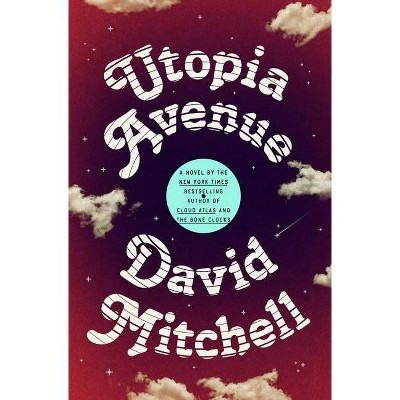 Utopia Avenue - by  David Mitchell (Hardcover)