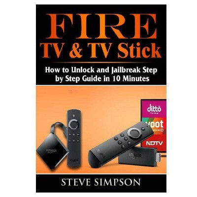 Fire TV & TV Stick - by  Steve Simpson (Paperback)