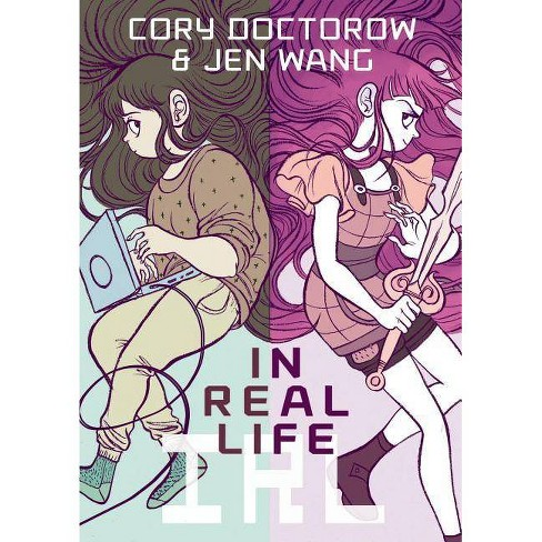 In Real Life - by  Cory Doctorow (Paperback) - image 1 of 1