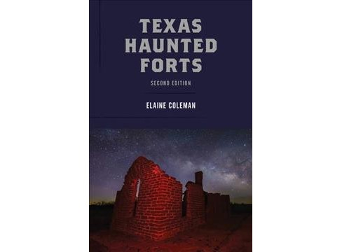 Texas Haunted Forts -  2 by Elaine Coleman (Paperback) - image 1 of 1