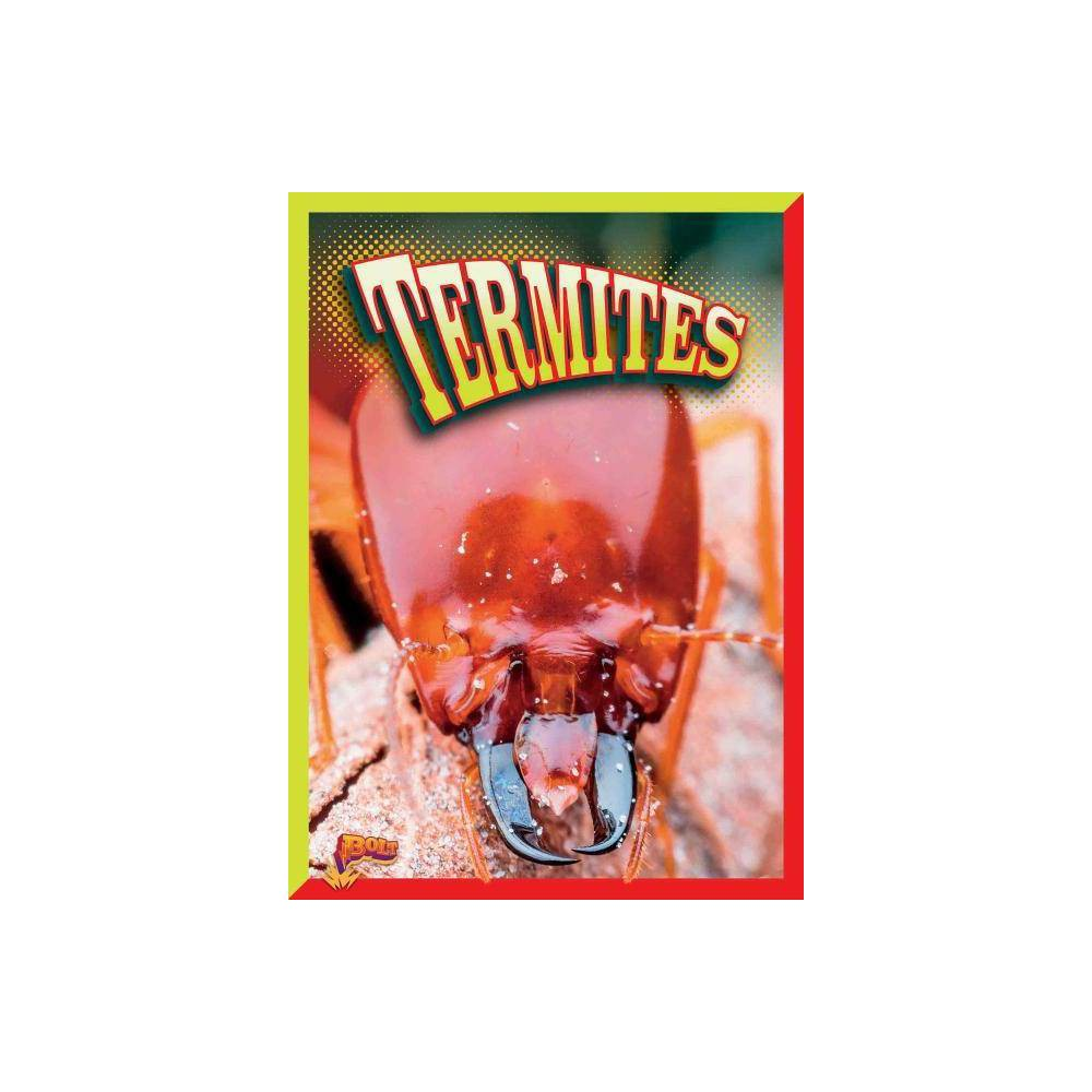 Termites Crawly Creatures By Lyn Sirota Paperback