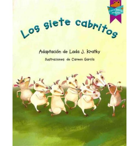 Los siete cabritos/ The Seven Little Kids (Paperback) - image 1 of 1