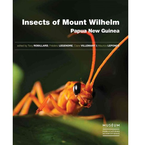 Insects of Mount Wilhelm, Papua New Guinea -  (Hardcover) - image 1 of 1