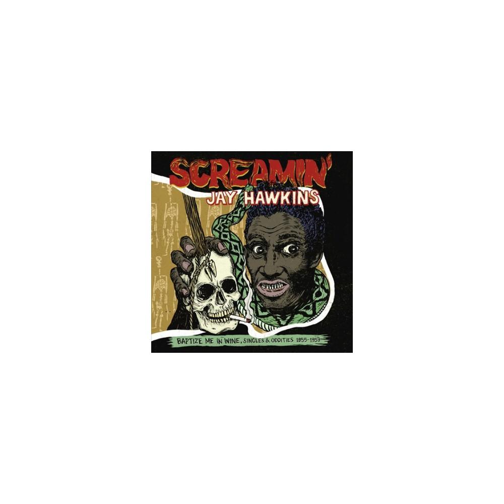 Screamin' Jay Hawkin - Baptize Me In Wine (Vinyl)
