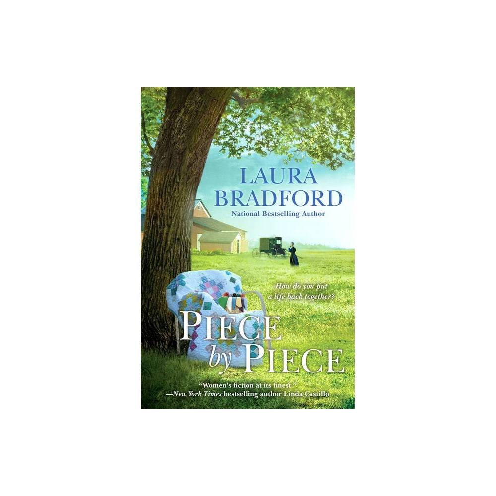 Piece By Piece By Laura Bradford Paperback